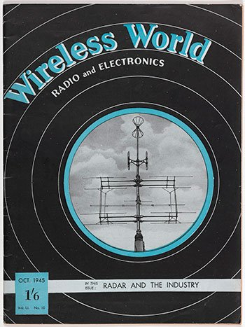 Wireless World, Oct 1945, which featured Clarke's article on radio coverage by extra-terrestrial relay